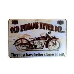 Vintage metal poster for decoration, metal sign - Old indians never die