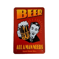 Vintage metal poster for decoration, metal sign - Beer alla man needs